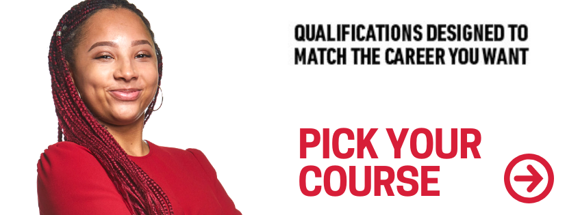 Pick a course with qualifications designed to match the career you want